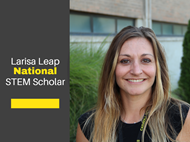 Larisa Leap: National STEM Scholar