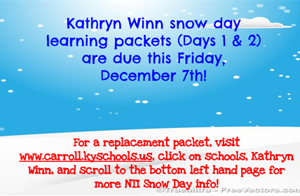 Snow Day Packets Due